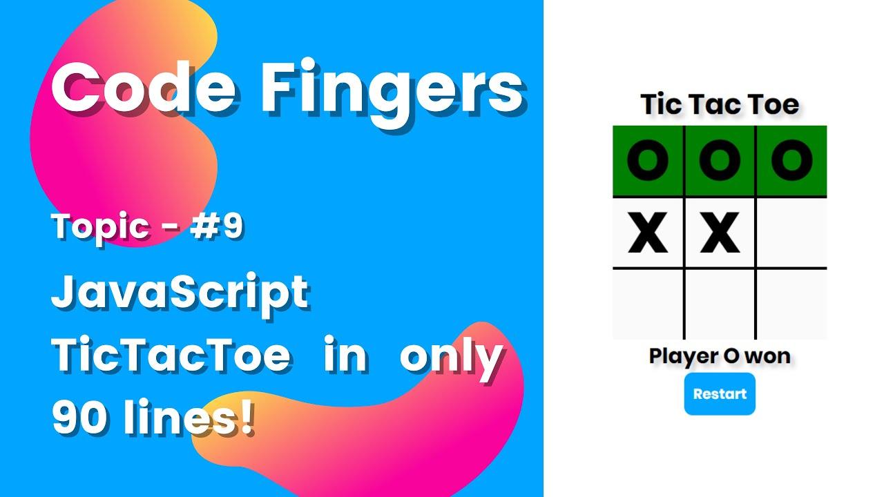 JavaScript Tic Tac Toe in only 90 lines! (Easiest way)