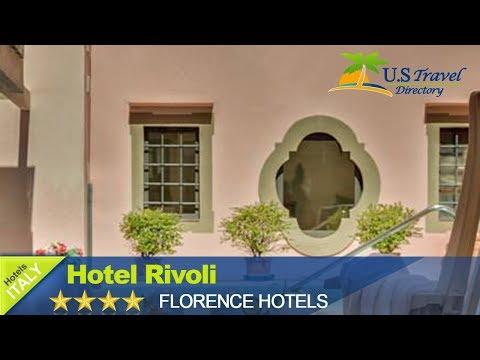 Hotel Rivoli - Florence Hotels, Italy