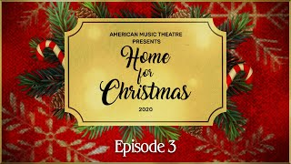 Home For Christmas - Episode 3