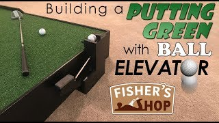 Woodworking: Building a Putting Green w/ Ball Elevator