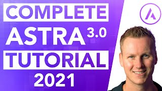 Complete Astra 3.0 Tutorial