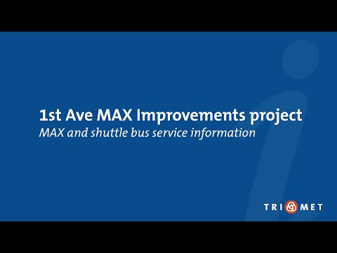 1st Avenue MAX Improvements project