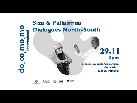 Conference Siza & Pallasmaa. Dialogues North-South