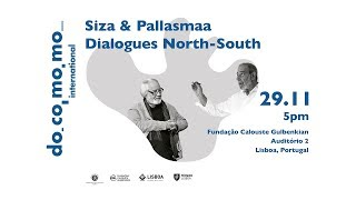 Conference Siza & Pallasmaa. Dialogues North-South