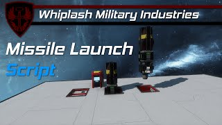 [Space Engineers] Missile Launch Script - Video Tutorial