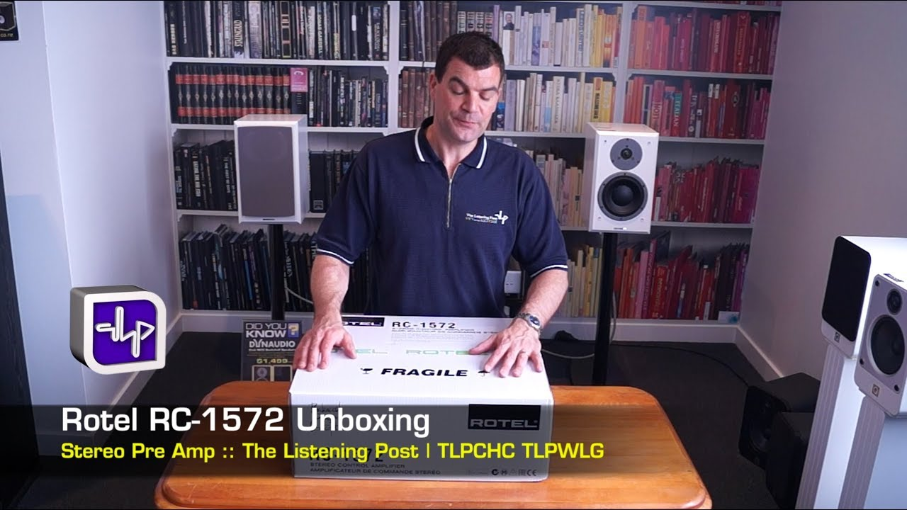 Rotel Rc 1572 Preamplifier Unboxing The Listening Post Tlpchc Car Amp Artificial Earth Rc1572 Rotelrc1572