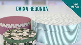 Caixa Redonda - Cartonagem | Ateliê Ana Paiva