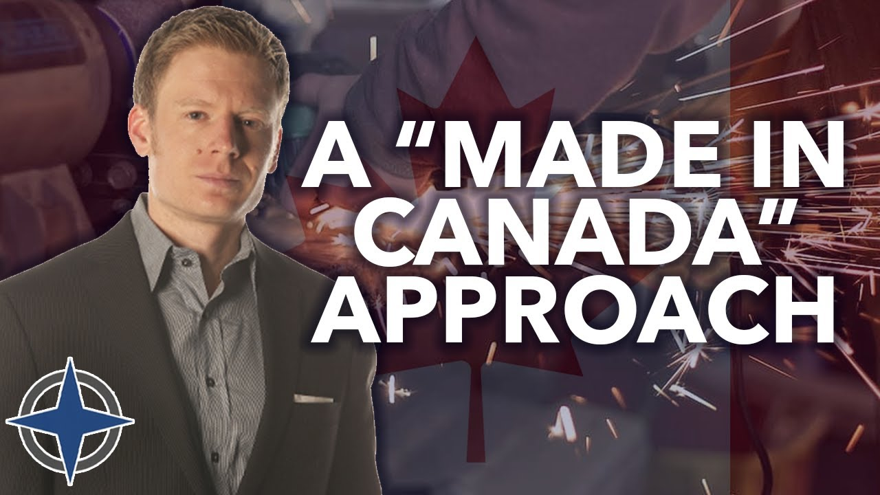 "A ""Made In Canada"" Approach"