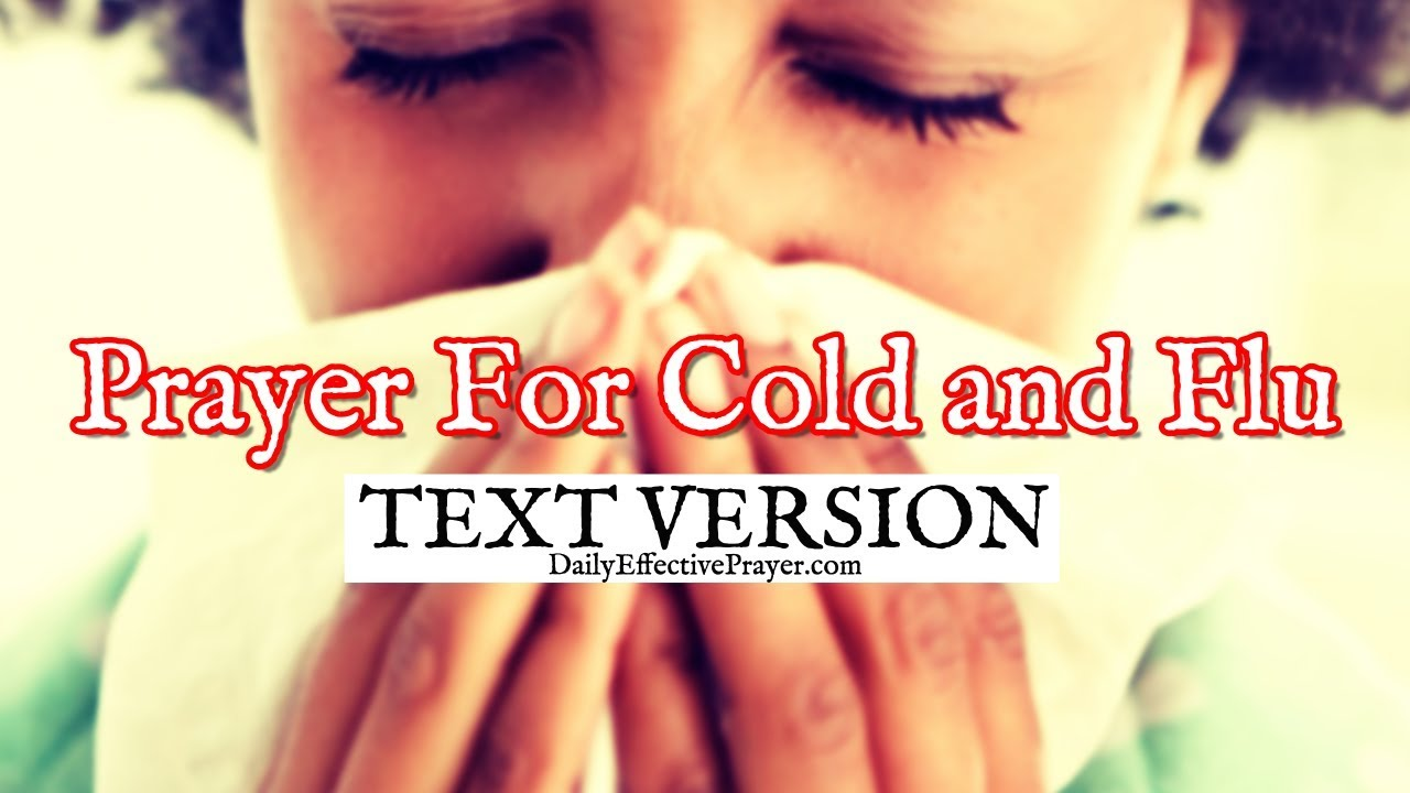 Prayer For Cold and Flu (Text Version - No Sound)