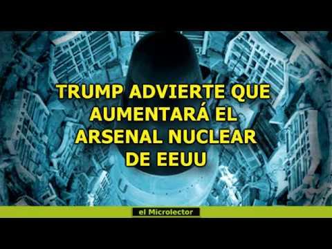 TRUMP ADVIERTE QUE AUMENTARÁ EL ARSENAL NUCLEAR DE EEUU