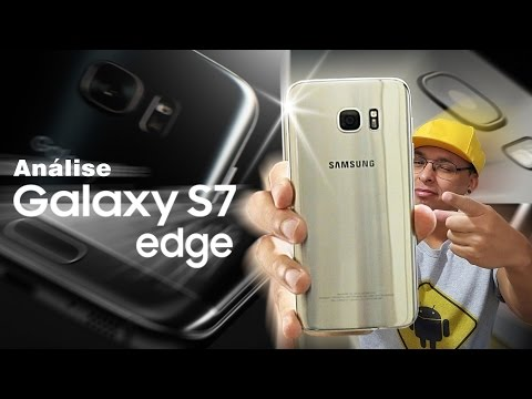 Review (análise) do Samsung Galaxy S7 Edge