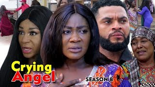 CRYING ANGEL SEASON 8 - (New Movie) Best Of Mercy Johnson 2019 (Nollywoodpicturestv)
