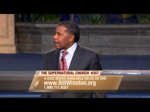 The Supernatural Church Vol. 1 Pt. 1 - Dr. Bill Winston