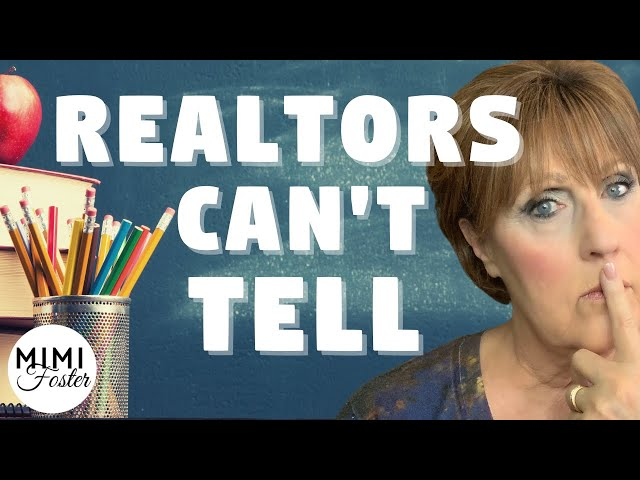 10 Things Your Realtor Can't Tell You
