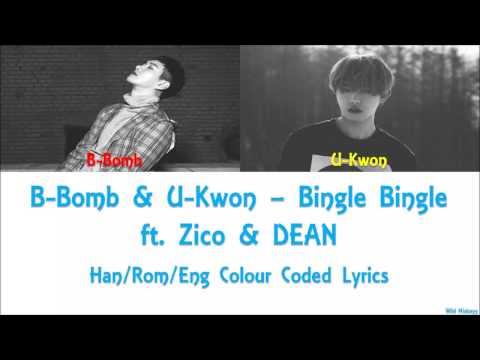 B-Bomb & U-Kwon (Block B) -  Bingle Bingle ft. Zico & DEAN Han/Rom/Eng Colour Coded Lyrics