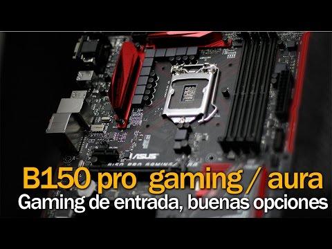 Revisemos la Asus B150 Pro Gaming Aura, opción gamer a un buen precio.