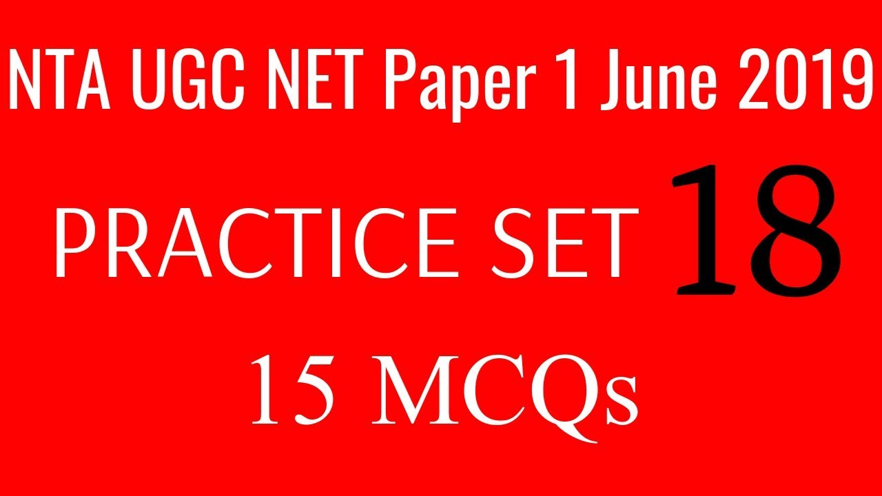 (PRACTICE SET 18) NTA UGC NET Paper 1 June 2019    15 Most Expected MCQs    Policies & Administration