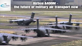 Airbus A400M - the future of military air transport now...