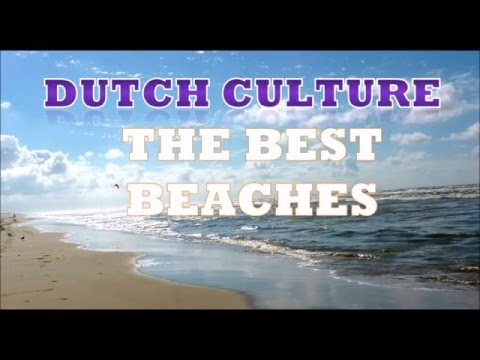 Dutch Culture, the best beaches in The Netherlands