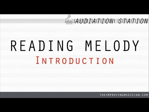 Introduction to Reading Melody