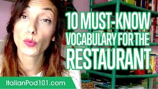 Learn the Top 10 Must-Know Vocabulary for the Restaurant in Italian