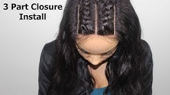 How To Install A 3 Part Closure + Braid Pattern