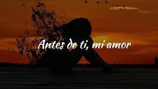 Mon Laferte - Antes de ti acustico (Letra/Lyrics)