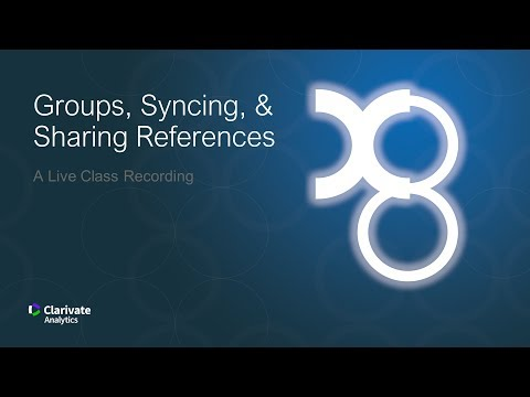 Groups, Syncing, and Sharing References: A Live Class Recording