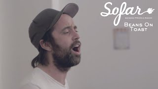 Beans On Toast - Fuck You Nashville | Sofar Philadelphia