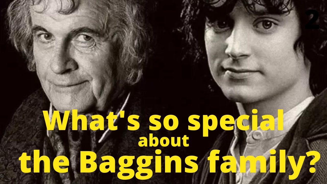 What's so special about the Baggins Family?