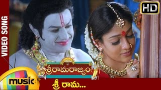 Sri Rama Rajyam Movie | Sri Rama Video Song | Balakrishna | Nayanthara | Ilayaraja