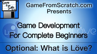 Optional 1: What is Love? -- GameDev for Beginners Series