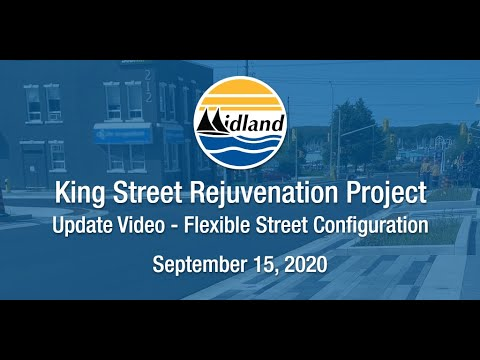 King Street Rejuvenation Update: Flexible Street Configuration - September 15, 2020