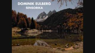 Dominik Eulberg - Sansula (oder der lezte Grund)