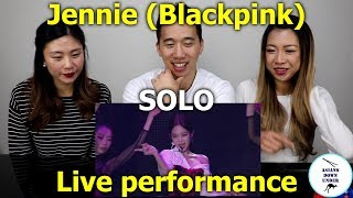 JENNIE - 'SOLO' PERFORMANCE [IN YOUR AREA] SEOUL | Reaction - Australian Asians