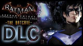 Batman Arkham Knight: DLC Batcave (NIGHTWING Classic)
