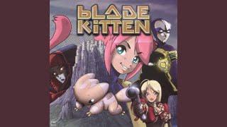 Blade Kitten Theme Variations