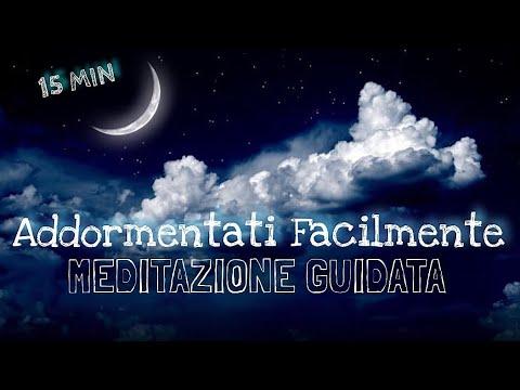 Addormentati Facilmente - Meditazione Guidata Italiano
