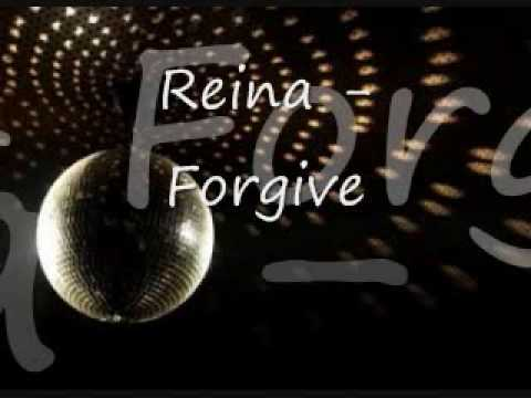 Reina - Forgive w/ Lyrics