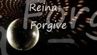 Reina - Forgive w/ Lyrics