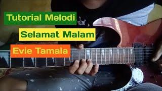 Tutorial Melodi Intro Lagu Selamat Malam Evie Tamala||Belajar Melodi Dangdut Mudah Di fahami Part 1