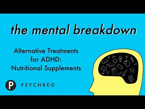 Alternative Treatments for ADHD: Nutritional Supplements