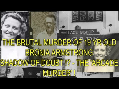 THE BRUTAL MURDER OF 19 YR OLD BRONIA ARMSTRONG - SHADOW OF DOUBT !?