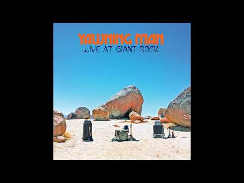 Yawning Man - Live At Giant Rock (2020) (New Full Album)