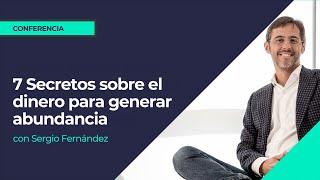 7 creencias sobre el dinero que nadie te contó. Sergio Fernández