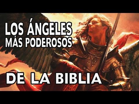 Los �ngeles Mas Poderosos de la Biblia - contra los demonios