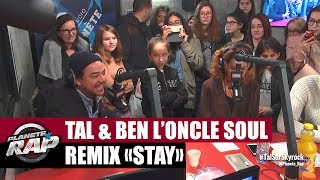 "Tal & Ben L'Oncle Soul - Remix de ""Stay"" de Rihanna (Exclu)"