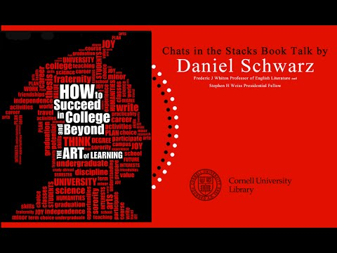 Book Talk Daniel Schwarz - How to Succeed in College and Beyond