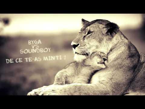 Byga vs Soundboy - De ce te-as minti?
