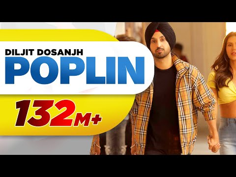 Poplin | Sardaarji 2 | Diljit Dosanjh, Sonam Bajwa, Monica Gill | Latest Punjabi Song
